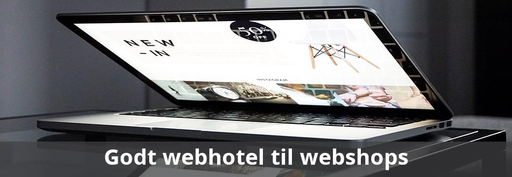 Vælg et godt webhotel til din webshop