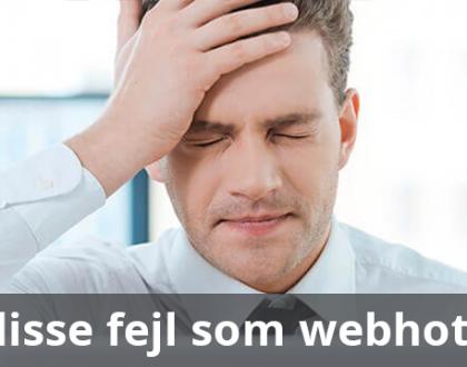 Fejltagelser du som undgå som webhotelkøber